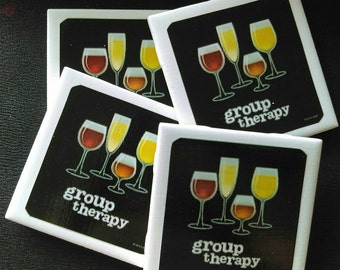 Group Therapy Wine Coasters Set of Drink Coasters Great Gift Idea!