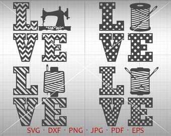 Love Sewing Svg, Love Sew Clipart, Chevron, Polka Dot, Checker Sewing Vector DXF Silhouette Cricut Cut Files Commercial Use