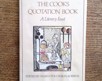 The Cooks Quotation Book - A Literary Feast
