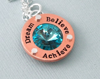 Dream Believe Achieve - Hand Stamped Swarovski Crystal Necklace - Copper and Sterling Silver - Motivational Agility Jewelry