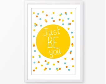 Kids poster,just be you,printable quote,baby poster,motivational quote,nursery wall art,kids room decor,nursery printable,nursery wall decor