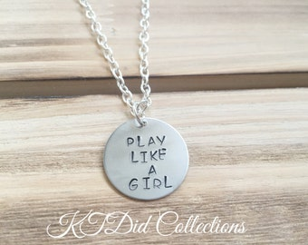 Gift for teen, Hand Stamped Sports Necklace - Play Like A Girl