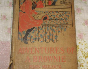 Antique Childrens Book Adventures of a Brownie by Miss Mulock No Year