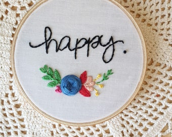 Happy embroidery hoop, floral hoop, fliwers, handembroidery home decor, mothers day