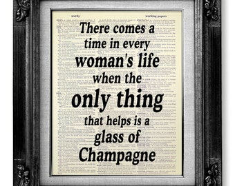 Wall Decor KITCHEN Art Print, SHABBY Chic BATHROOM Decor, Bathroom Wall Art Decor - The only thing that helps is a glass of Champagne Poster
