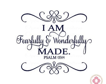 Baby Nursery Wall Decal - I am Fearfully and Wonderfully Made with Heart Accents 22H x 26W Ba0279