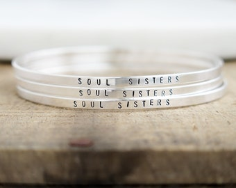 SOUL SISTERS - Skinny Sterling Silver Bangle Bracelet Jewelry - Custom Stamped Gift Personalized - Hand Stamped by Betsy Farmer Designs