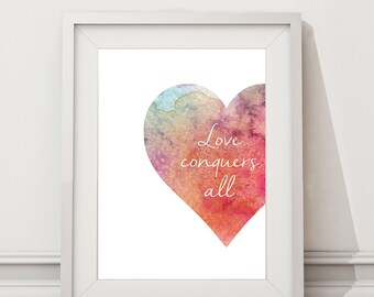 Love Conquers All Digital Download / Wall Art / Print / Love heart / A4 A3 A2 / Valentines Day Gift