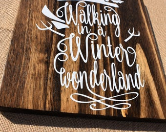 Walking in a Winter Wonderland Holiday Sign