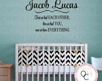 First We Had Each Other Wall Decal Personalized with Baby Name Monogram - Baby Nursery Wall Decal Saying Quote  BA0424