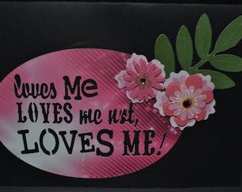 Loves me Loves me not Card