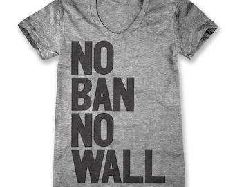 No Ban No Wall (Women's)
