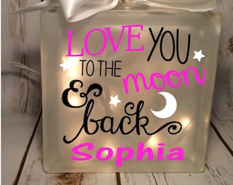 Love you to the moon & back lighted 6x6 glass block, birthday gift, personalized nightlight, new mom gift, night light, gift for child