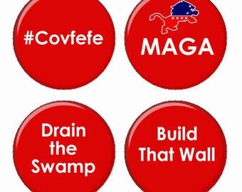 Trump énonciations MAGA Covfefe construire mur Drain le marais aimants ou les macarons ou les médaillons Flatback