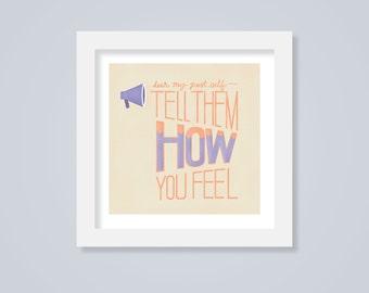 Tell Them How You Feel, Mini Lettering Print