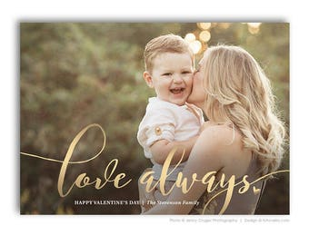 Valentine's Day Photo Card Template - For Photographers - Photoshop Required - LOVE ALWAYS - 1700