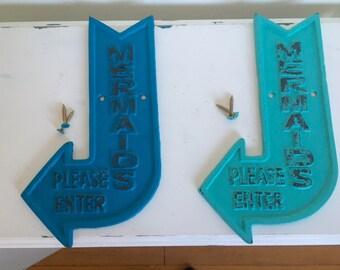 Cast iron Mermaid arrow sign, Mermaids please enter