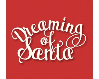 Dreaming of Santa Papercut Template