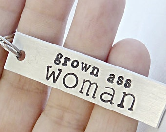 Funny keychain, Grown Ass Woman, College Student, Gift for Student, College Gift, College Student Gift, hand stamped, Gift for Her, Birthday