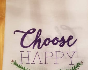 "Handpainted ""Choose Happy"" flour sack towel"