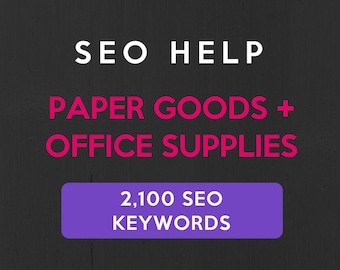 2,100+ SEO Keywords for Paper Goods & Office Supplies: Etsy Keyword List. SEO help for Etsy sellers, Etsy tags, Etsy relevancy. Best seller!