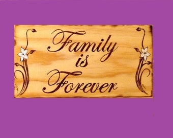 Family is Forever wood sign-plaque