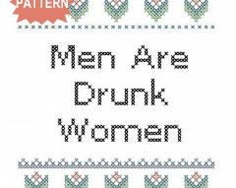 PDF/JPEG Men Are Drunk Women (Pattern)