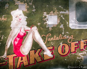 Pinup Girl - Aircraft Nose Art - Take Off Anne - Print - Industrial Chic, Signed Photograph - Military Aircraft, World War 2 Nostalgic