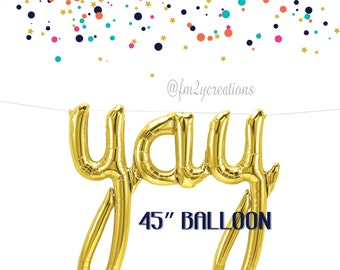 YAY Script Balloon | YAY Foil Balloon 45"