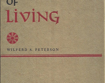 The Art of Living by Wilferd A Peterson 1961