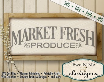 Market Fresh Produce SVG - farmhouse style svg - produce cut file - kitchen svg - produce svg - Commercial Use svg -  svg, dxf, png, jpg