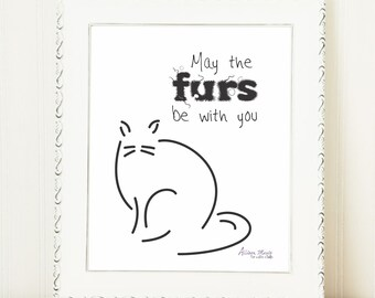 Cat Art Print / May the Furs Be with You / Digital Print