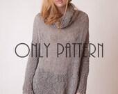 Pattern of long sweater, DIY grey cowl neck pullover, slouchy sweater dress patt, sweater tutorial, intermediate knitters sweater pattern