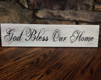 God Bless Our Home, Wood Sign 24x5.5