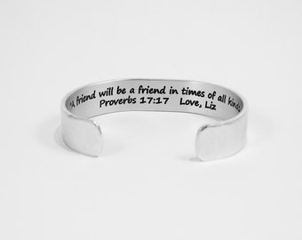 """Best Friend / Bridesmaid Gift - """"A friend will be a friend in times of all kinds."""" Proverbs 17:17  Love,  -1/2"""" hidden message cuff bracelet"""
