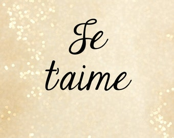Je T'aime - 8x10 Digital Printable
