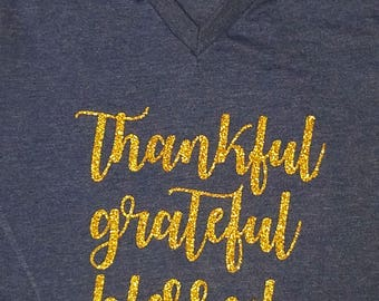 Thankful Grateful Blessed/inspirational t-shirt