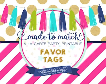 Made to Match Party Printable- Favor Tags