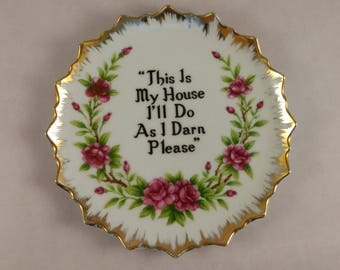 Vintage Floral Plaque with Sassy Saying