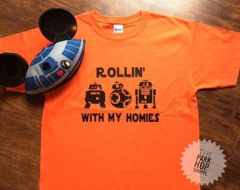 Star Wars Shirt * Star Wars BB8 * BB8 Shirt * Rollin' With My Homies *