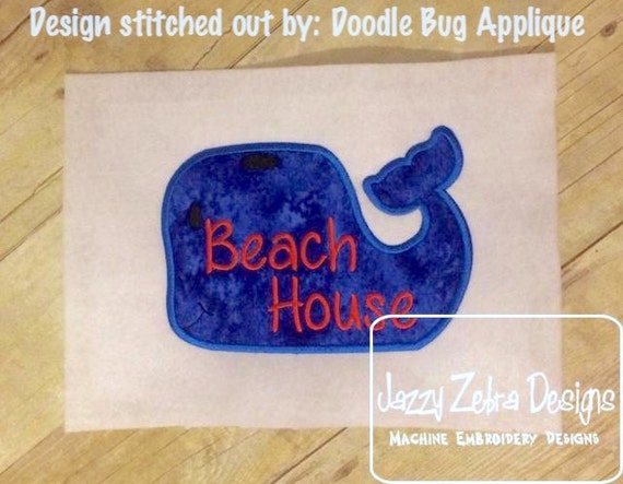 Beach House saying Whale Appliqué embroidery Design - whale Appliqué Design - beach Appliqué Design - house Appliqué Design - nautical