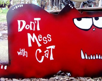 Custom Cat Signs: Beware of Cat, Don't Mess with Cat, Beware of Puking Cats