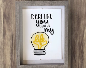Printable Wall Art: Darling You Light Up My Life, Lightbulb,