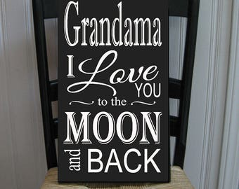 Customize Love You to the Moon and Back Grandmother  Handpainted Wood Sign 16 x 10.5