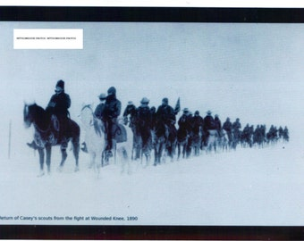 """Wounded Knee-Return of Casey's Scout-1890-Photo Copy-6""""X8"""""""