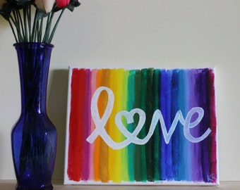 Rainbow Art, Rainbow Painting, Love is Love, Pride Art, LGBT Pride, Heart Art, Abstract Art, Quote Canvas, Watercolor Rainbow, 8x10 Canvas