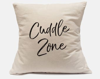 "100% Cotton Canvas Pillow Case ""Cuddle Zone"" Cute Pillow Case Cute Throw Pillow Cuddle Pillow Case Cuddle Quotes Cuddle Zone PIllow"