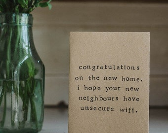 Funny / Humour New Home / Moving House Greetings Card