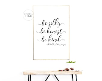BE SILLY BE Honest Be Kind - Home Decor by Dear Lily Mae - You Print Printable Wall Art (5) Jpeg Files Included - Personal Use Only