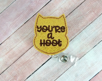 Owl Badge Reel - You're a Hoot Badge Reel - Heart Badge Reel- Retractable ID Badge Holder - Badge Pull